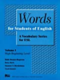 Words for Students of English: A Vocabulary Series for ESL, Vol. 1 (High-beginning) by Holly Deemer Rogerson, Betsy Davis, Suzanne T. Hershelman