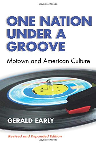 One Nation Under A Groove: Motown and American Culture