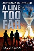 A Line Too Far by B. C. Colman