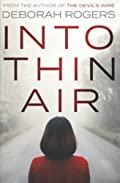 Into Thin Air by Deborah Rogers