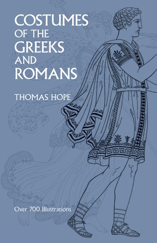 Costumes of the Greeks and Romans (Dover Fashion and Costumes), Hope, Thomas