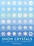 Snow Crystals (Dover Photography Collections)