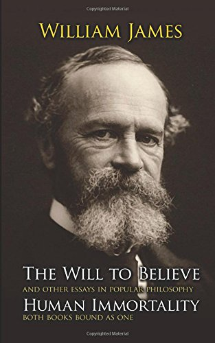 The Will To Believe, by James, W.