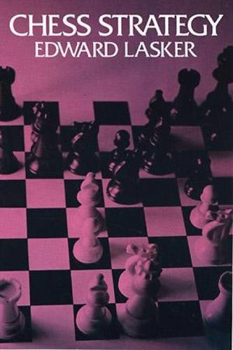 Chess Strategy (Dover Chess), Lasker, Edward