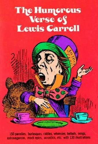 The Humorous Verse of Lewis Carroll (Dover Humor), Carroll, Lewis