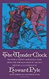 The Wonder Clock: Or Four and Twenty Marvelous Tales - book cover picture