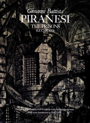 The Prisons [Le Carceri]: The Complete First and Second States, Giovanni Batista Piranesi