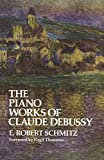 Link to Schmitz, E. Robert:   Piano Works of Claude Debussy [to Item]
