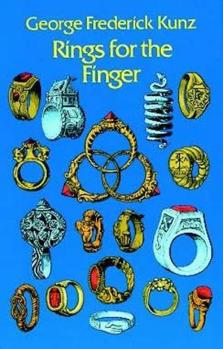 Rings for the Finger (Dover Jewelry and Metalwork), Kunz, George Frederick