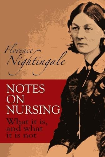 Notes on Nursing: What It Is, and What It Is Not (Dover Books on Biology) - Florence Nightingale, Biology