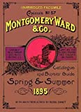 Montgomery Ward & Co. Catalogue: Spring & Summer 1895