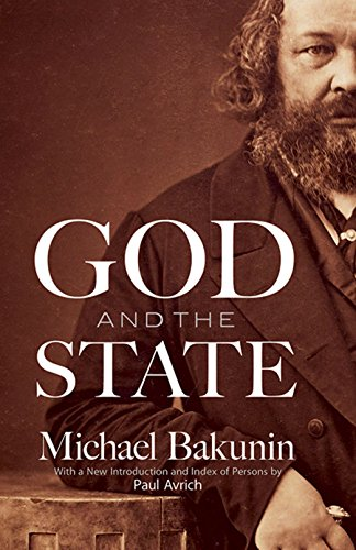 God and the State, Bakunin, Michael