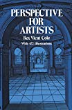 Perspective for Artists (Dover Art Instruction), Rex Vicat Cole