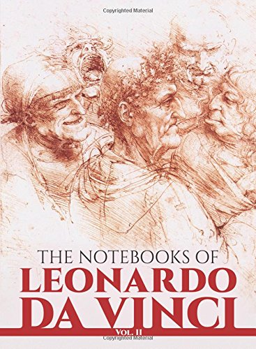 The Notebooks of Leonardo Da Vinci (Volume 2) by Leonardo Da Vinci, et al (Paperback)
