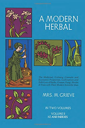 A Modern Herbal (Volume 2, I-Z and Indexes), Grieve, Margaret