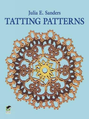 Tatting Patterns (Dover Knitting, Crochet, Tatting, Lace)