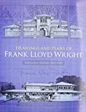 Drawings and Plans of Frank Lloyd Wright: The Early Period (1893 - 1909) book cover