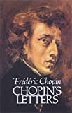 Link to Chopin, Frederic:   Chopin's Letters [to Item]