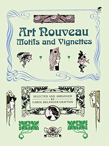 Art Nouveau Motifs and Vignettes (Dover Pictorial Archive)