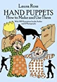 cover of Hand Puppets: How to Make and Use Them (Dover Craft Books)