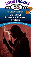 Six Great Sherlock Holmes Stories by  Sir Arthur Conan Doyle (Author) (Paperback - February 1992)
