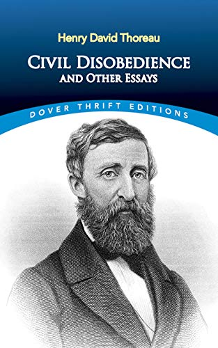 Civil Disobedience and Other Essays (Dover Thrift Editions) - Henry David Thoreau