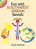 Fun with Southwest Indian Stencils (Dover Little Activity Books)