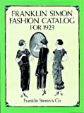 Franklin Simon Fashion Catalog for 1923