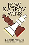 How Karpov Wins : Second, Enlarged Edition - book cover picture