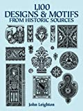 1,100 Designs and Motifs from Historic Source