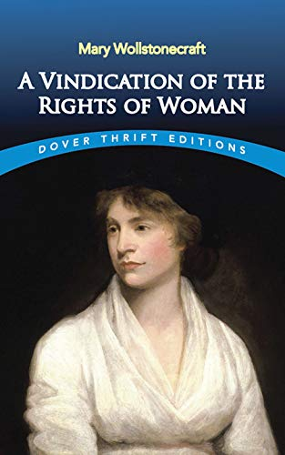A Vindication of the Rights of Woman (Dover Thrift Editions)