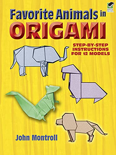 Favorite Animals in Origami (Dover Origami Papercraft)