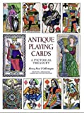 Antique Playing Cards : A Pictorial Treasury