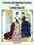 "Victorian and Edwardian Fashions from ""La Mode Illustree"" - book cover picture"