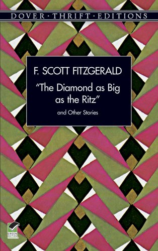 a literary analysis of the diamond as big as the ritz by f scott fitzgerald