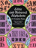 Celtic and Medieval Alphabets - 53 Complete Fonts
