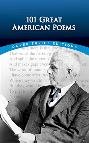 101 Great American Poems (Dover Thrift Editions)