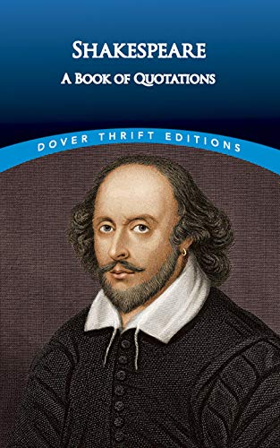 Shakespeare: A Book of Quotations (Dover Thrift Editions) - William Shakespeare