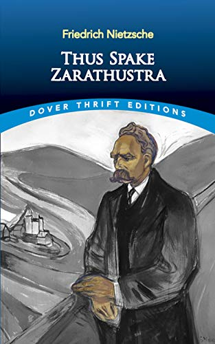 Thus Spake Zarathustra (Dover Thrift Editions), Friedrich Nietzsche