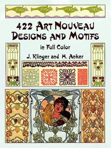 422 Art Nouveau Designs and Motifs in Full Color (Dover Pictorial Archives)