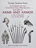 Glossary of the Construction, Decoration and Use of Arms and Armor