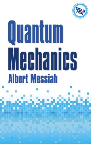 Quantum Mechanics (2 Volumes in 1)