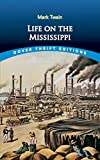 Life on the Mississippi (1883) (Book) written by Mark Twain