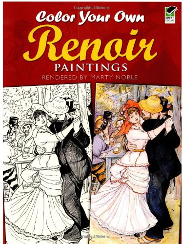 Color Your Own Renoir Paintings (Dover Art Coloring Book)