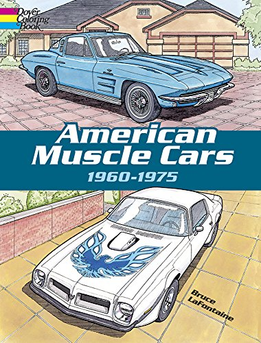 American Muscle Cars, 1960-1975 (Dover History Coloring Book) - Bruce LaFontaine
