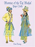 Mumtaz of the Taj Mahal Paper Dolls/Tom Tierney