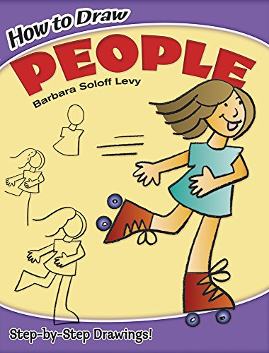 How to Draw People (Dover How to Draw) - Barbara Soloff Levy