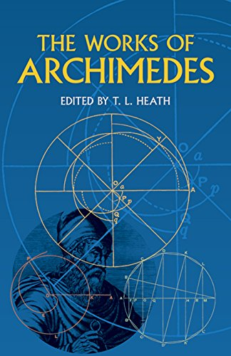 The Works of Archimedes  by Archimedes, et al (Paperback)
