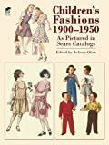 Children's Fashions 1900-1950 As Pictured in Sears Catalogs (Dover Fashion and Costumes)