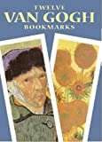 Twelve Van Gogh Bookmarks (Small-Format Bookmarks)/Vincent Van Gogh